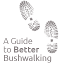 A Guide to Better Bushwalking by Bushwalking Leadership SA