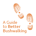 A Guide to Better Bushwalking